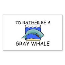 I'd Rather Be A Gray Whale Rectangle Decal