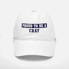 Proud to be Cray Baseball Baseball Cap