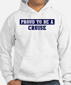Proud to be Cruise Hoodie