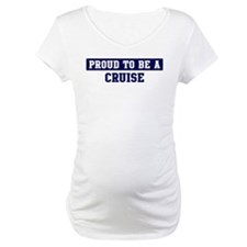 Proud to be Cruise Shirt
