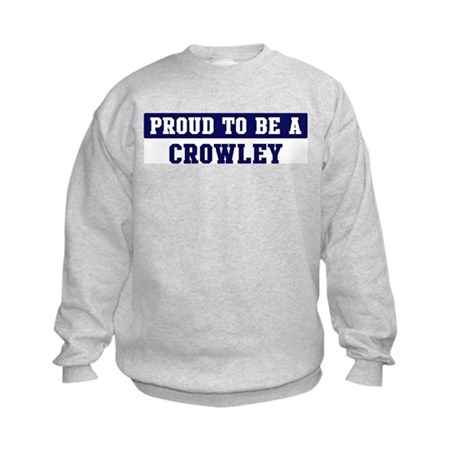 Proud to be Crowley Kids Sweatshirt