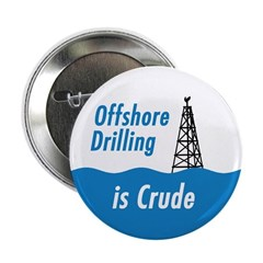 Offshore Drilling is Crude Political button