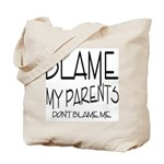 BLAME MY PARENTS Tote Bag