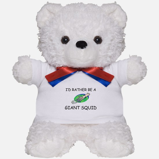 I'd Rather Be A Giant Squid Teddy Bear