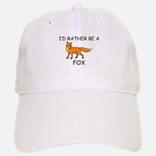 I'd Rather Be A Fox Baseball Baseball Cap