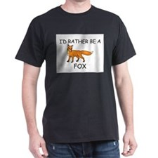 I'd Rather Be A Fox T-Shirt