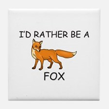 I'd Rather Be A Fox Tile Coaster