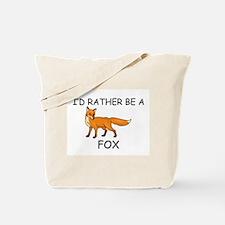 I'd Rather Be A Fox Tote Bag