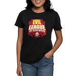 Evil League Of Bad Guys Women's Dark T-Shirt