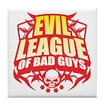 Evil League Of Bad Guys Tile Coaster