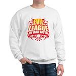 Evil League Of Bad Guys Sweatshirt