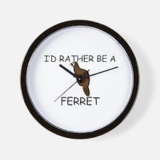I'd Rather Be A Ferret Wall Clock