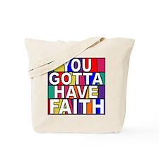 Have Faith Tote Bag