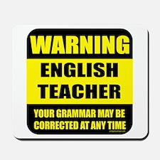 Warning english teacher sign Mousepad