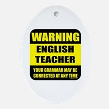 Warning english teacher sign Oval Ornament