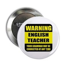 "Warning english teacher sign 2.25"" Button"