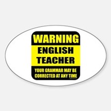 Warning english teacher sign Oval Bumper Stickers
