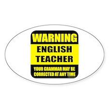 Warning english teacher sign Oval Decal