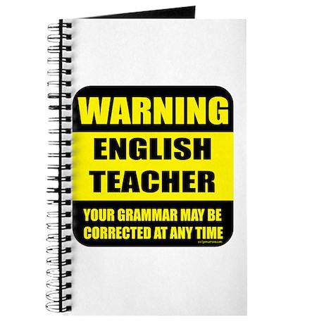 Warning english teacher sign Journal