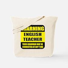 Warning english teacher sign Tote Bag
