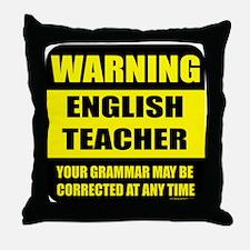 Warning english teacher sign Throw Pillow