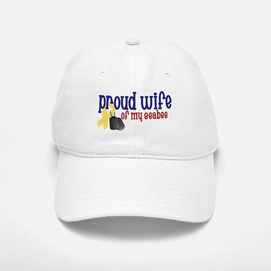 Proud Wife of my Seabee Baseball Baseball Cap