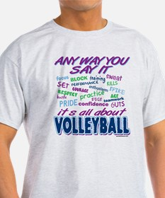 Volleyball Any Way T-Shirt