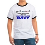Got Freedom? Navy (Father) Ringer T