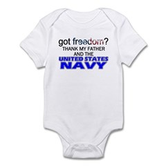 Got Freedom? Navy (Father) Infant Creeper