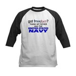 Got Freedom? Navy (Father) Kids Baseball Jersey
