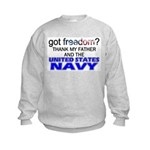 Got Freedom? Navy (Father) Kids Sweatshirt