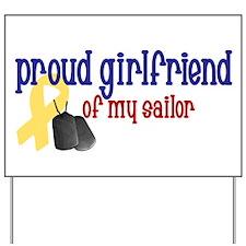 Proud Girlfriend of my Sailor Yard Sign