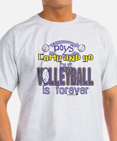 Volleyball Boys Come And Go T-Shirt