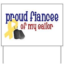 Proud Fiancee of my Sailor Yard Sign