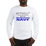 Got Freedom? Navy (Sister) Long Sleeve T-Shirt