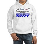 Got Freedom? NAVY (Brother) Hooded Sweatshirt