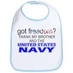 Got Freedom? NAVY (Brother) Bib