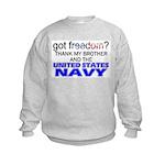 Got Freedom? NAVY (Brother) Kids Sweatshirt