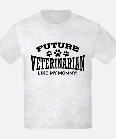 Future Veterinarian Like My Mom T-Shirt