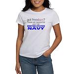 Got Freedom? Navy (Daughter) Women's T-Shirt