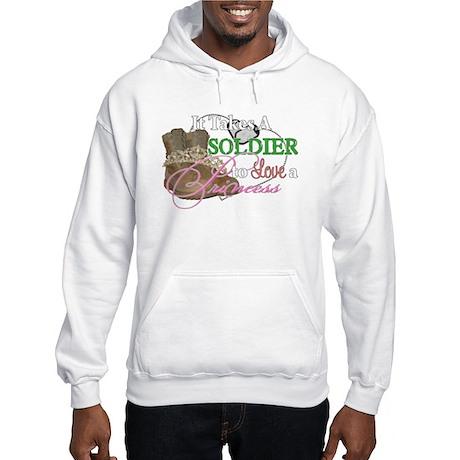 It Takes A Soldier Hooded Sweatshirt