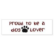 Proud Dog Lover Bumper Bumper Sticker