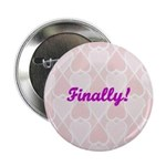 Finally Pink Hearts Button