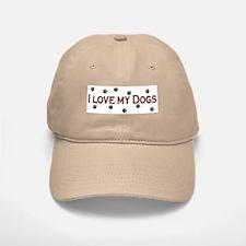 I Love My Dogs Baseball Baseball Cap