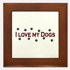 I Love My Dogs Framed Tile