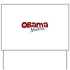 Obama Mama (new) Yard Sign
