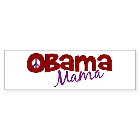 Obama Mama (new) Bumper Sticker