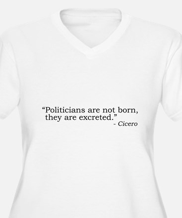 Politicians... (Cicero) T-Shirt