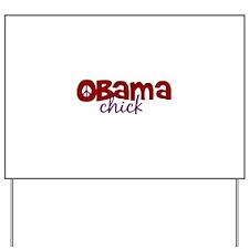 Obama Chick Yard Sign