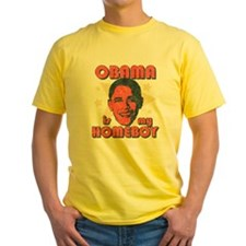 Obama is my Homeboy T